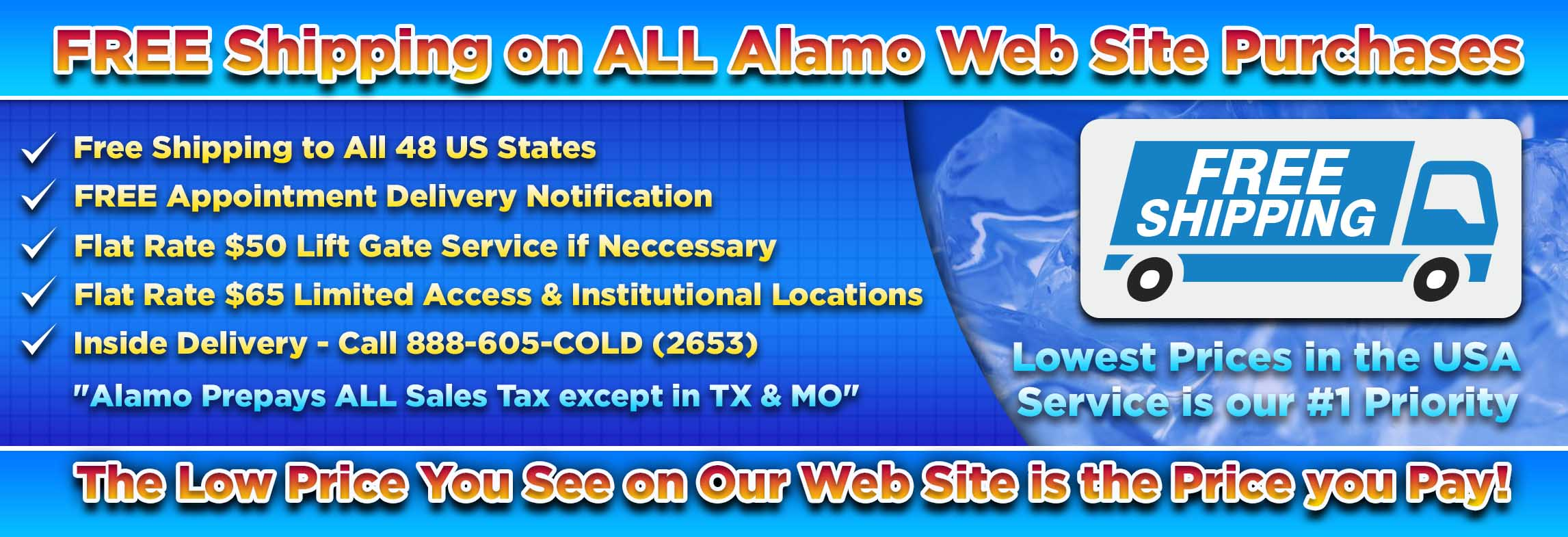 Free Shipping on ALL Alamo Web Site Purchases